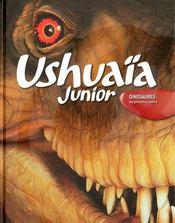 Ushuaïa junior ; dinosaures : les géants du passé - Couverture - Format classique