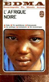 Edma:encyclopedie Du Monde Actuel:l'Afrique Noire - Couverture - Format classique