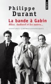 telecharger La bande a Gabin – Blier, Audiard et les autres… livre PDF en ligne gratuit