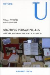 Archives personnelles ; histoire, anthropologie et sociologie - Couverture - Format classique