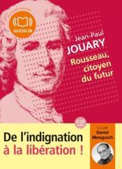 Rousseau, citoyen du futur - Couverture - Format classique