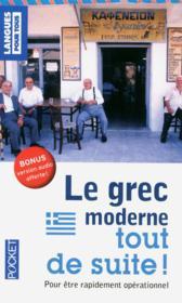 Le grec moderne tout de suite ! - Couverture - Format classique
