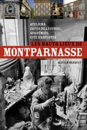 Montparnasse ; les lieux de légende - Couverture - Format classique