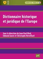 Dictionnaire historique et juridique de l'Europe - Couverture - Format classique