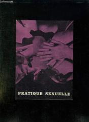 Pratique Sexuelle. - Couverture - Format classique