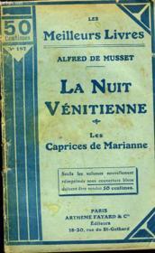 La Nuit Venitienne - Les Noces De Laurette - Les Caprices De Marianne - Couverture - Format classique