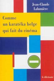 Comme un karatéka belge qui fait du cinéma - Couverture - Format classique