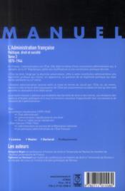 L'administration française ; politique droit et société t.2 ; 1870-1944 - 4ème de couverture - Format classique