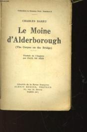Le Moine D'Alberborough - The Corpse On The Bridge - N°8 - Couverture - Format classique