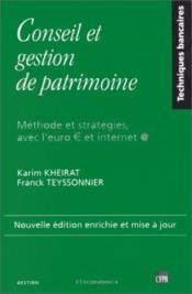 Conseil et gestion de patrimoine ; méthode et stratégies avec l'euro et internet - Couverture - Format classique