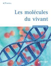 Les molécules du vivant - Couverture - Format classique
