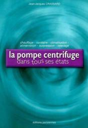 La pompe centrifuge dans tous ses états - Couverture - Format classique