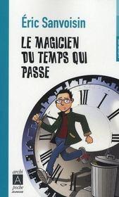 Le magicien du temps qui passe - Intérieur - Format classique