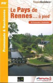 Le pays de Rennes... à pied (édition 2017) - Couverture - Format classique
