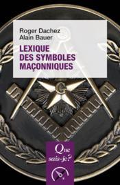Lexique des symboles maçonniques (2e édition) - Couverture - Format classique