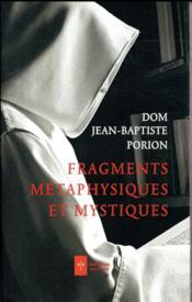 Fragments, métaphyques et mystiques - Couverture - Format classique
