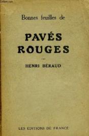 Bonnes Feuilles De Paves Rouges. - Couverture - Format classique