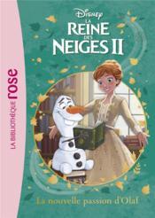 La Reine des Neiges 2 T.3 ; la nouvelle passion d'Olaf - Couverture - Format classique