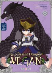 Le puissant dragon vegan T.4 - Couverture - Format classique