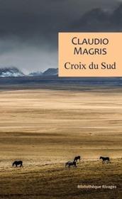 Croix du sud : trois vies vraies et improbables - Couverture - Format classique