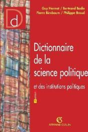 Dictionnaire De La Science Politique Et Des Institutions Politiques - Couverture - Format classique
