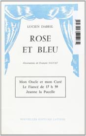 Rose et bleu ; mon oncle et mon curé ; le fiancé de 17h59 ; Jeanne la Pucelle - Couverture - Format classique