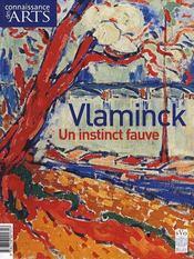 Connaissance Des Arts N.351 ; Vlaminck ; Un Instinct Fauve - Intérieur - Format classique
