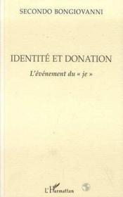 Identité et donation ; l'événement du