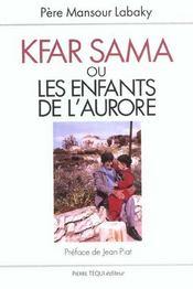 Kfar Sama Ou Les Enfants De L' Aurore - Intérieur - Format classique