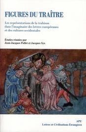 Figure du traite representations de la trahison dans l imaginaire des lettres eu - Intérieur - Format classique