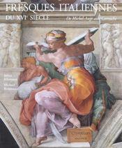 Fresques Italiennes Du Xvieme Siecle - Intérieur - Format classique