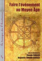 Faire l'événement au moyen-âge - Intérieur - Format classique