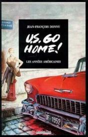 U.s. go home ! - Couverture - Format classique