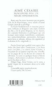 Aimé Césaire ; rencontre avec un nègre fondamental - 4ème de couverture - Format classique