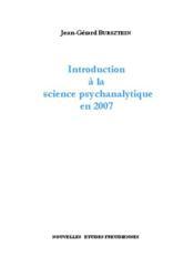 Introduction A La Science Psychanalytique En 2007 - Couverture - Format classique