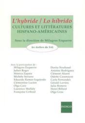 Hybride Lo Hibrido Cultures Et Litteratures Hispano Americaines - Couverture - Format classique