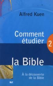 Comment étudier la bible ? - Couverture - Format classique