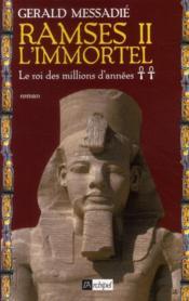 Ramsès II l'immortel t.2 ; le roi des millions d'années - Couverture - Format classique