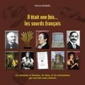 Il était une fois... les sourds français - Couverture - Format classique