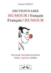 Dictionnaire Humour/Francais, Francais/Humour - Couverture - Format classique