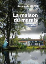 La maison du marais - Couverture - Format classique