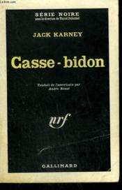 Casse-Bidon. ( The Knave Of Diamonds ). Collection : Serie Noire N° 730 - Couverture - Format classique