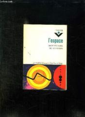 L Espace. Architecture De L Univers. - Couverture - Format classique