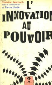 L'Innovation Au Pouvoir. - Couverture - Format classique
