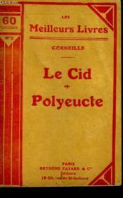 Le Cid Tragedie En 5 Actes ( 1636 ) Suivi De Polyeucte Tragedie Chretienne En 5 Actes ( 1640 ). Collection : Les Meilleurs Livres N° 2. - Couverture - Format classique