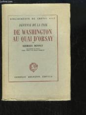 De Washington au Quai d'Orsay. Défense de la Paix. - Couverture - Format classique