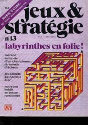 Lot De 2 Revue - Jeux Et Srategie - N° 7 Et 13 - Fev / Mars 1981 Et 1982 - Labyrinthes - Jouez De Toutes Pieces - Couverture - Format classique