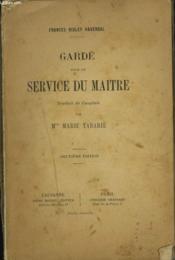 Garde Pour Le Service Du Maitre. - Couverture - Format classique
