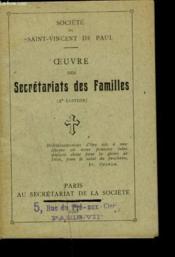 OEUVRE DES SECRETARIATS DES FAMILLES. 2e EDITION. - Couverture - Format classique