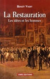La restauration ; les idées et les hommes - Couverture - Format classique